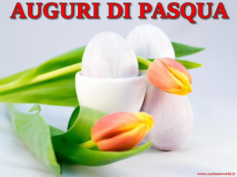 Tanti Auguri di Pasqua